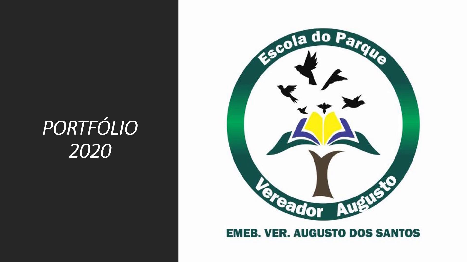 Retrospectiva EMEB Vereador Augusto dos Santos – Portfolio Digital