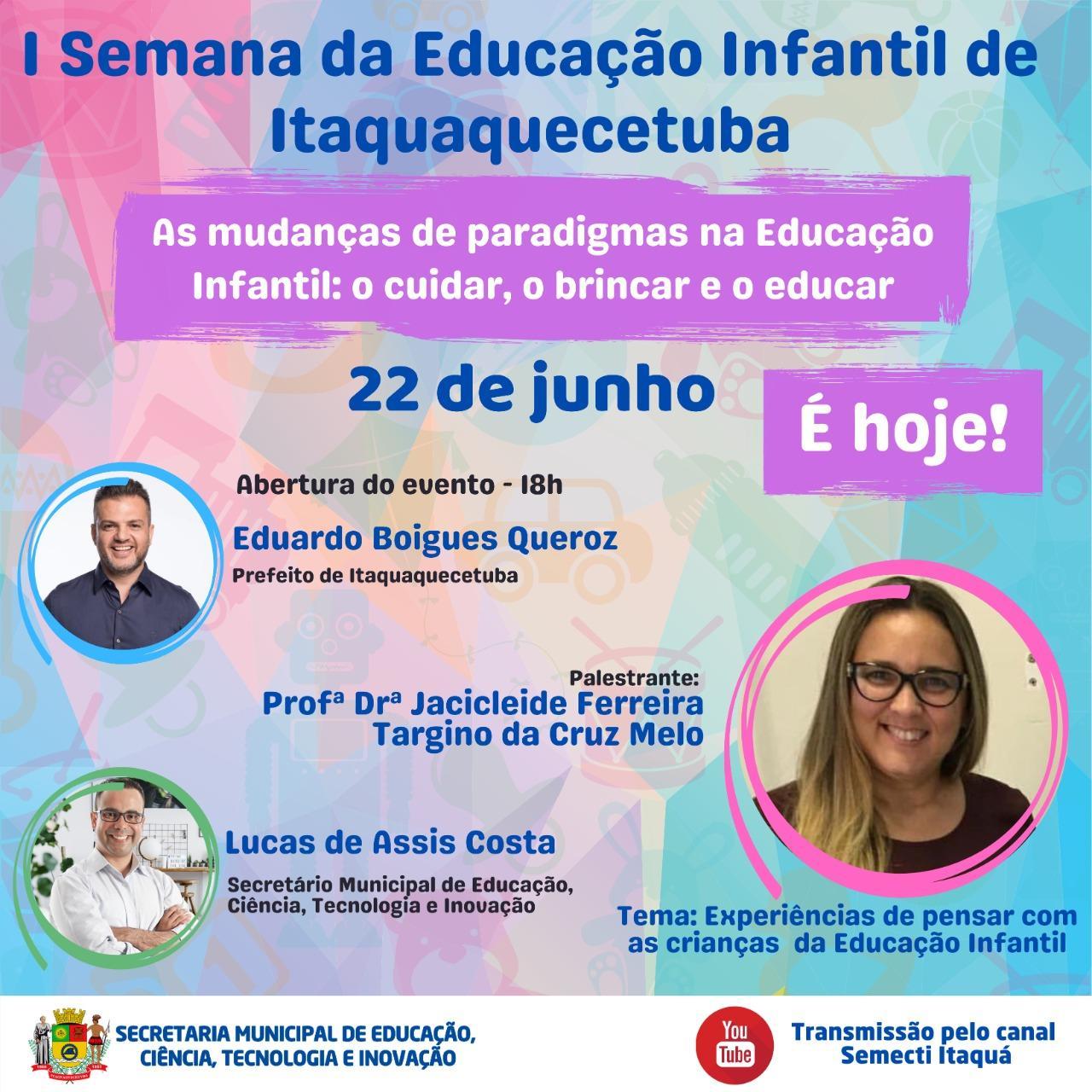 Educação de Itaquá promove ciclo de palestras online da 1ª Semana da Educação Infantil