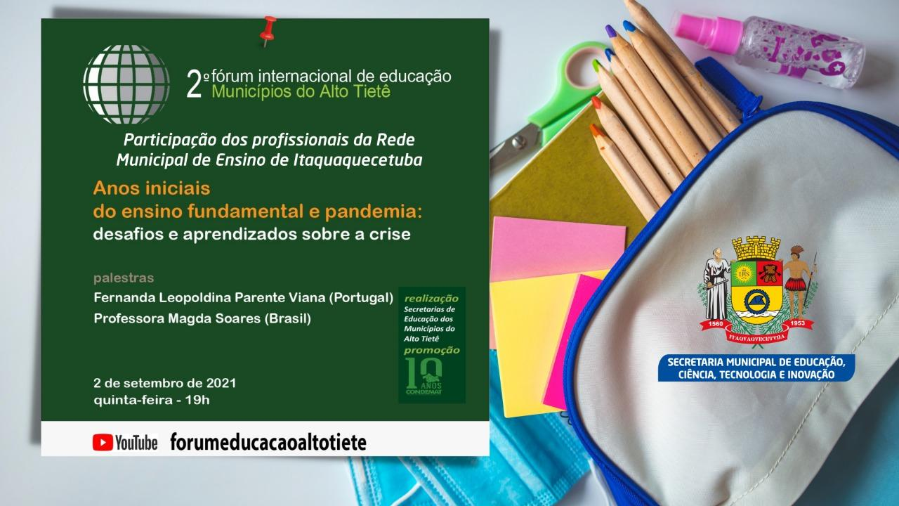 Educação de Itaquá participará de 2º Fórum Internacional de Educação